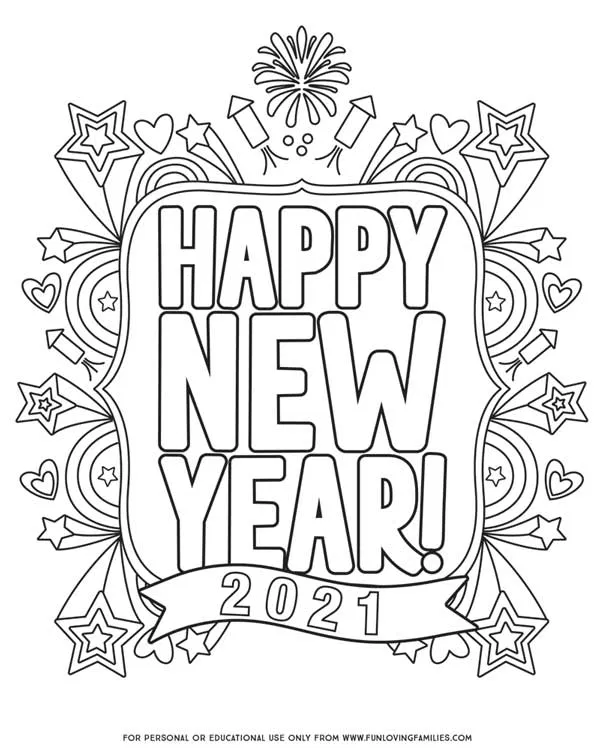 Happy New Year Coloring Pages For 2021 Fun Loving Families New Year Coloring Pages New Year S Eve Colors Coloring Pages