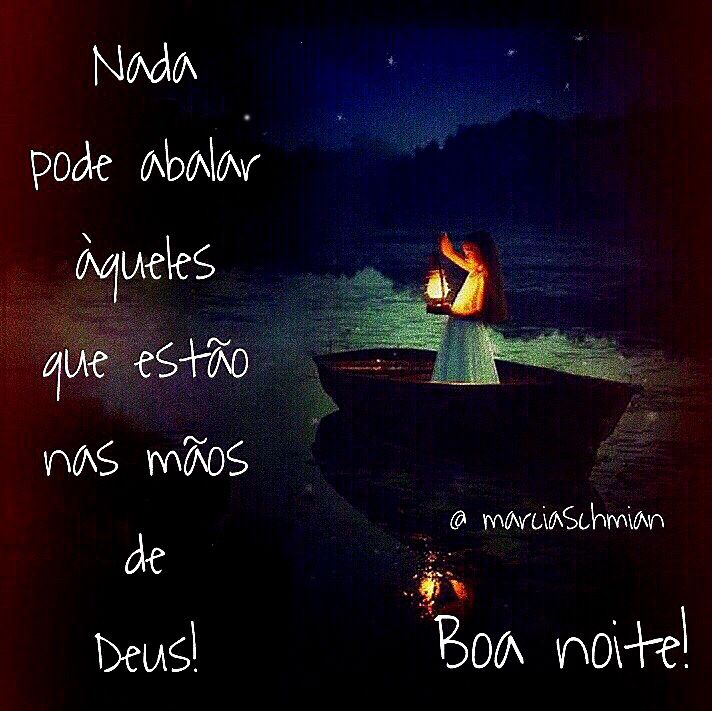 Boa Noite Frases Boanoite Pensamentos Deus Reflexão Românticas