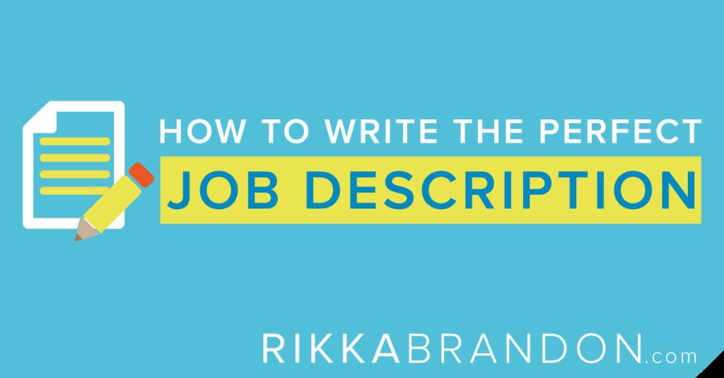 how to write a job description  job description how to