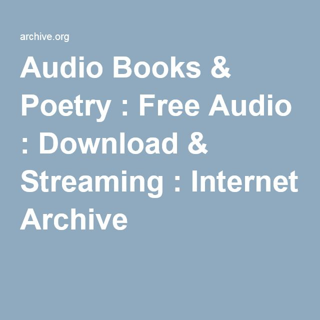 Audio Books & Poetry : Free Audio : Download & Streaming : Internet Archive