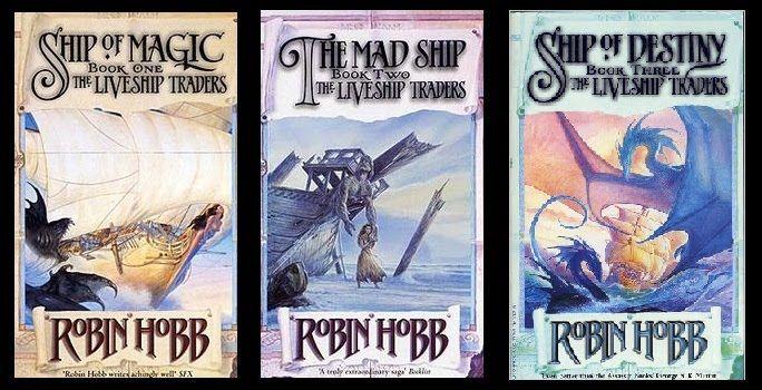 The Liveship Traders Series By Robin Hobb Robin Hobb Books Fantasy Novels