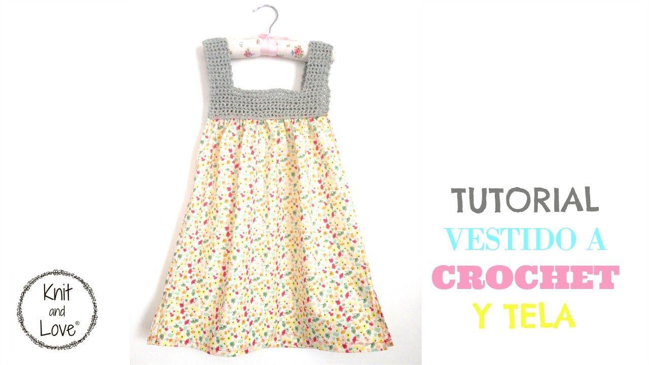0e0eddbd TUTORIAL VESTIDO TELA Y CROCHET PATRON MUY FÁCIL | haciendo crochet ...