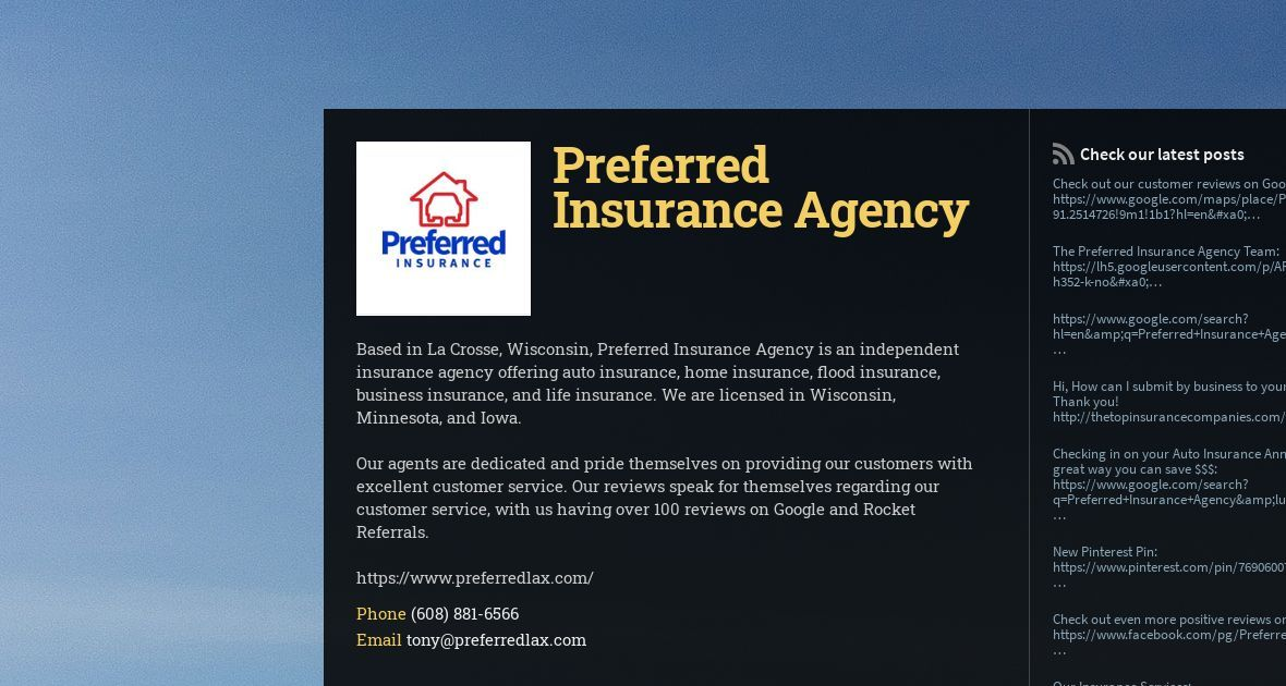 Based In La Crosse Wisconsin Preferred Insurance Agency Is An Independent Insurance Agency Offering Auto In 2020