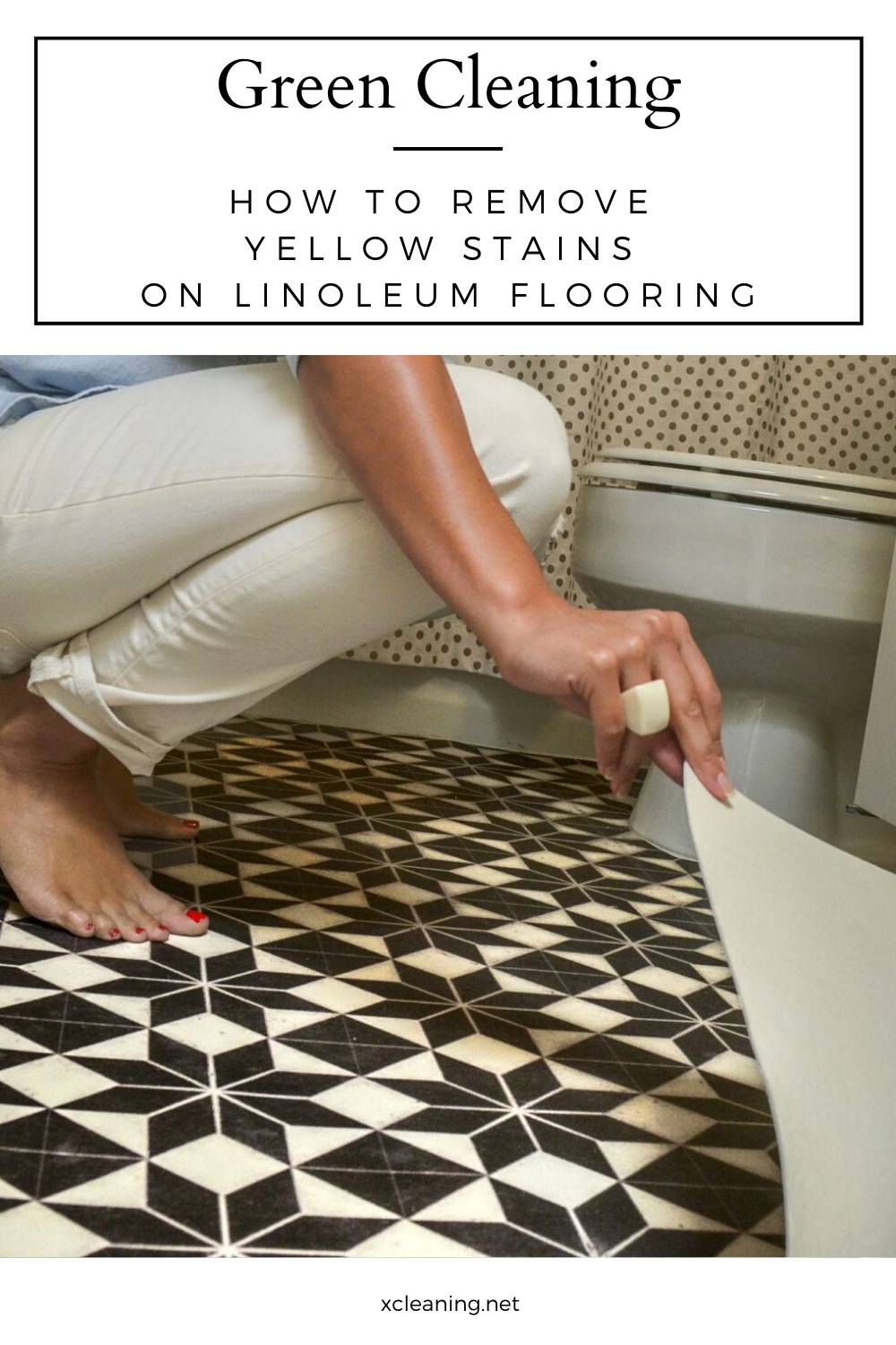 Green Cleaning How To Remove Yellow Stains On Linoleum Flooring In 2020