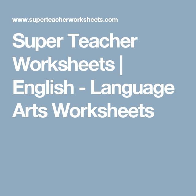 Super Teacher Worksheets | English - Language Arts Worksheets ...