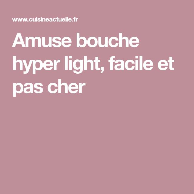 Amuse bouche hyper light - Recettes