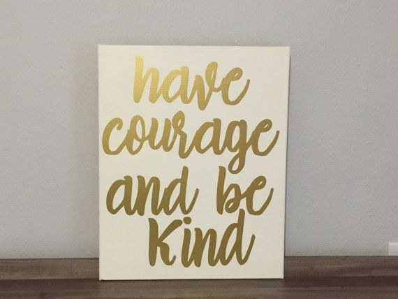 Have Courage And Be Kind Custom Colors Canvas Wall Hanging Etsy Baby Girl Wall Art Canvas Wall Hanging Playroom Signs