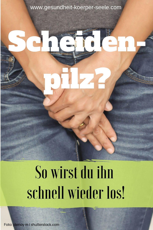 Scheidenpilz: Was wirklich hilft! | Pilze, Candida