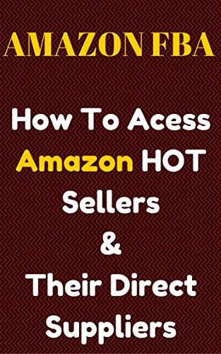 Amazon FBA : How To Access Amazon Hot Selling Items & Their Direct Suppliers: Amazon FBA  Amazon Hot Selling Items And Suppliers by Sbu Osborn Mkhwanazi http://www.amazon.com/dp/B01BT0KC2K/ref=cm_sw_r_pi_dp_-Iq3wb0S1JYFH