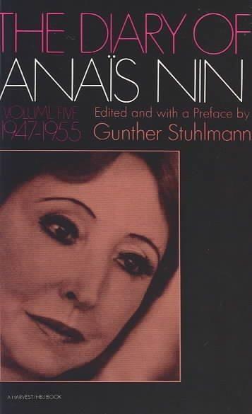 Diary of Anais Nin, 1947-1955