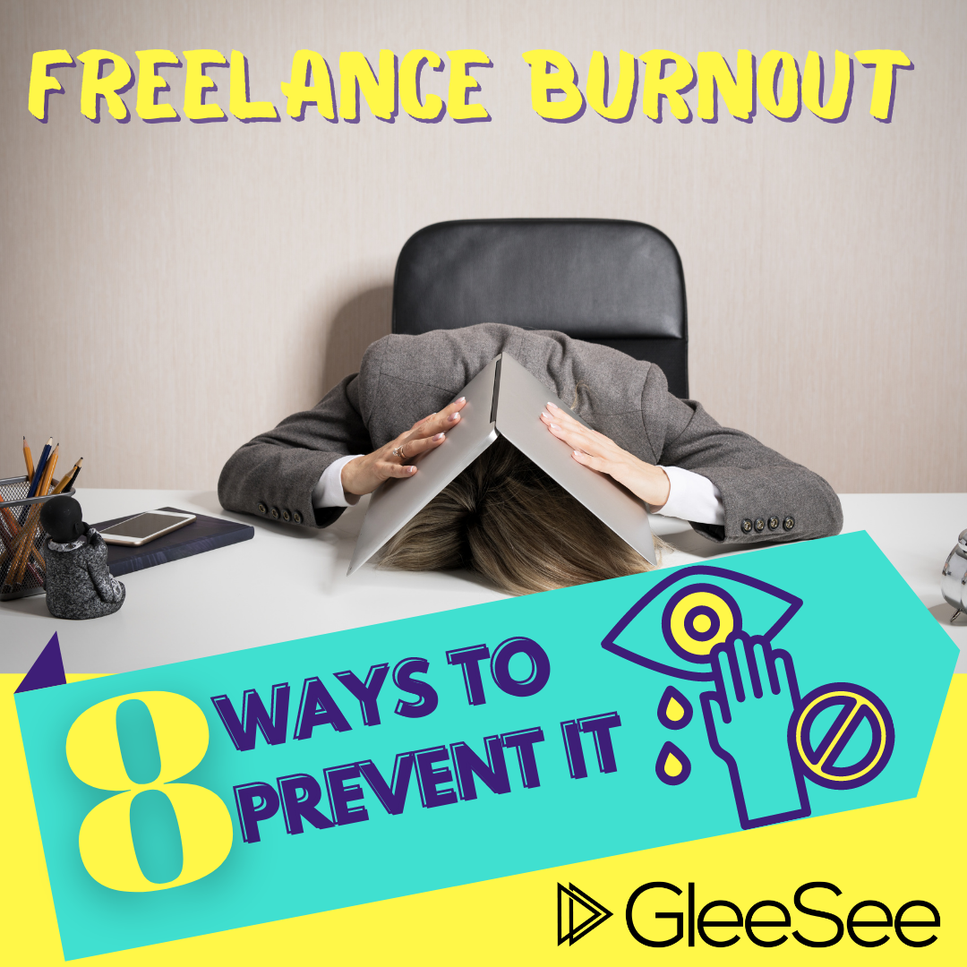 Freelance Burnout And 8 Ways To Prevent It In 2020 Support Network Project 4 Prevention