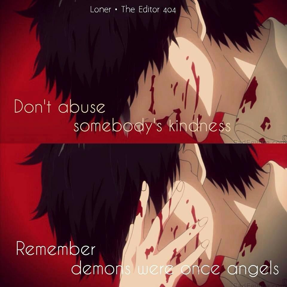 Tokyo ghoul | Dangerous kindness quote
