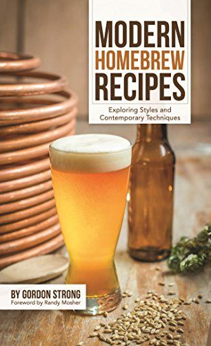 Modern Homebrew Recipes: Exploring Styles and Contemporary Techniques - Craft beer is about innovation, discovery and interpretation. Homebrewing is about all that and more! As the beer scene changes, so do the beer styles we know and love. Grandmaster Beer Judge Gordon Strong takes you on a guided journey of discovery in Modern Homebrew Recipes that include the... - http://ehowsuperstore.com/bestbrandsales/books/modern-homebrew-recipes-exploring-styles-and-contemporary-techn