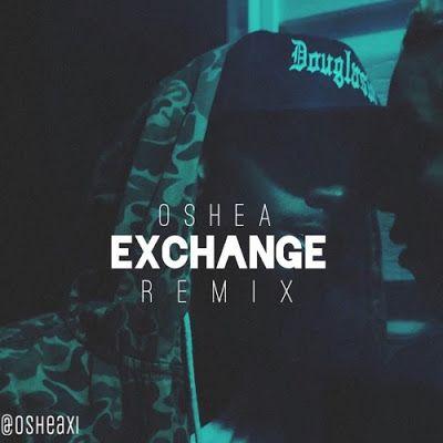 THE GAMUTT   WebMag: NEW VIDEO: @Osheaxi 'Exchange' Remix (#BrysonTille...