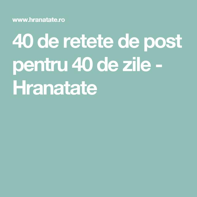 40 de retete de post pentru 40 de zile - Hranatate