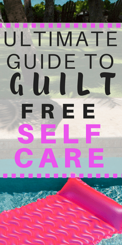 Take Care of You: A Guide to Guilt Free Self-Care | Radical