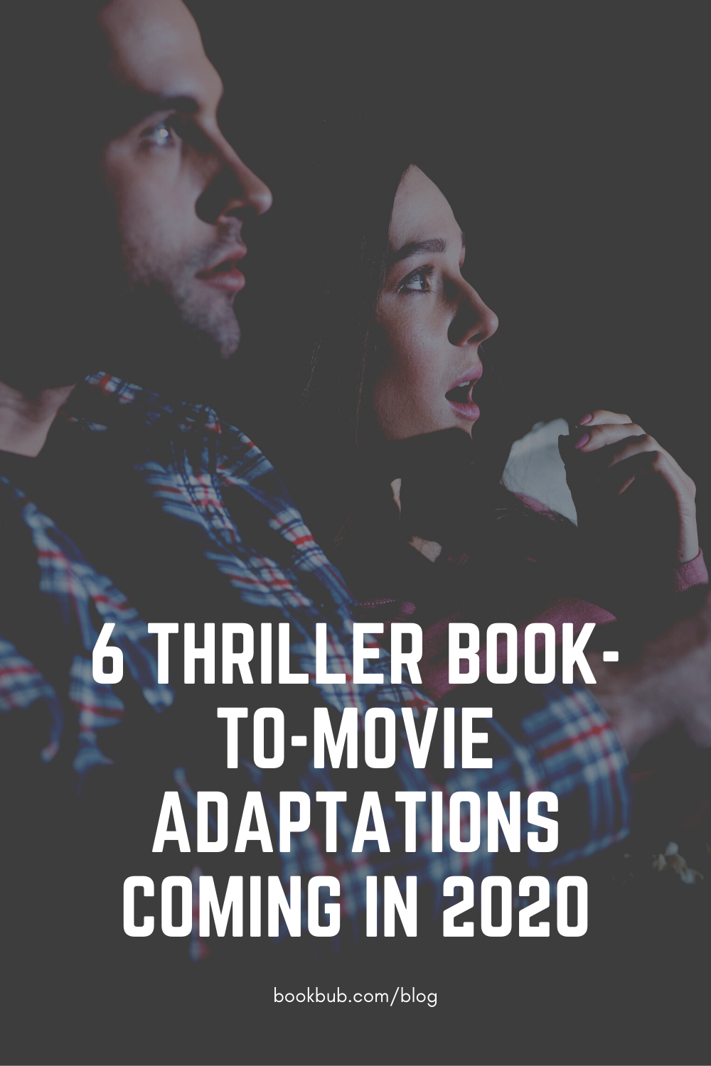 6 Thrillers Being Adapted Into Movies In 2020 Thriller Books Mystery Books Thrillers Thriller