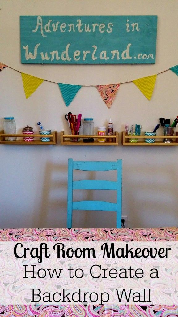 Craft Room Makeover How to create a backdrop wall Craft