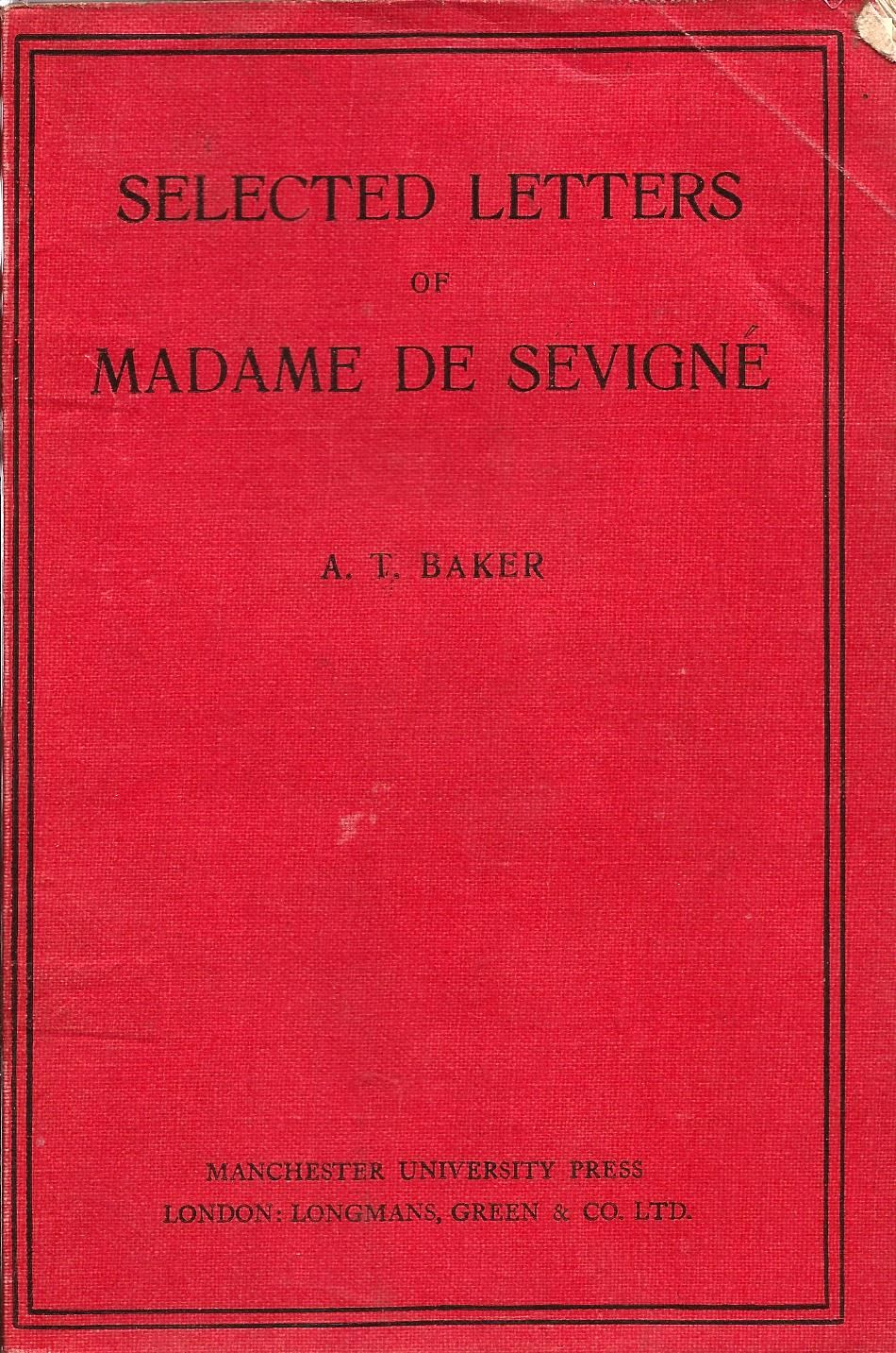 vintage book selected letters of Madame De Sevigne 1925