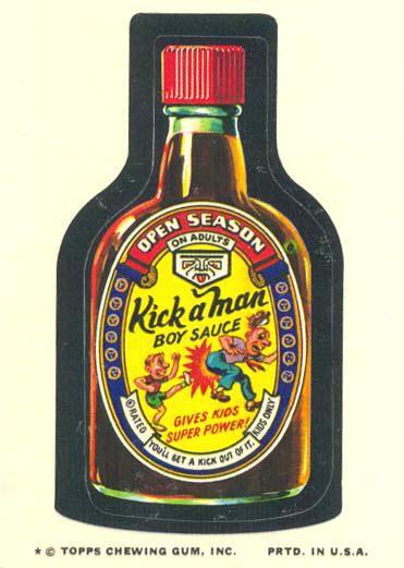 """Wacky Packages - """"Kick-a-Man Boy Sauce"""""""