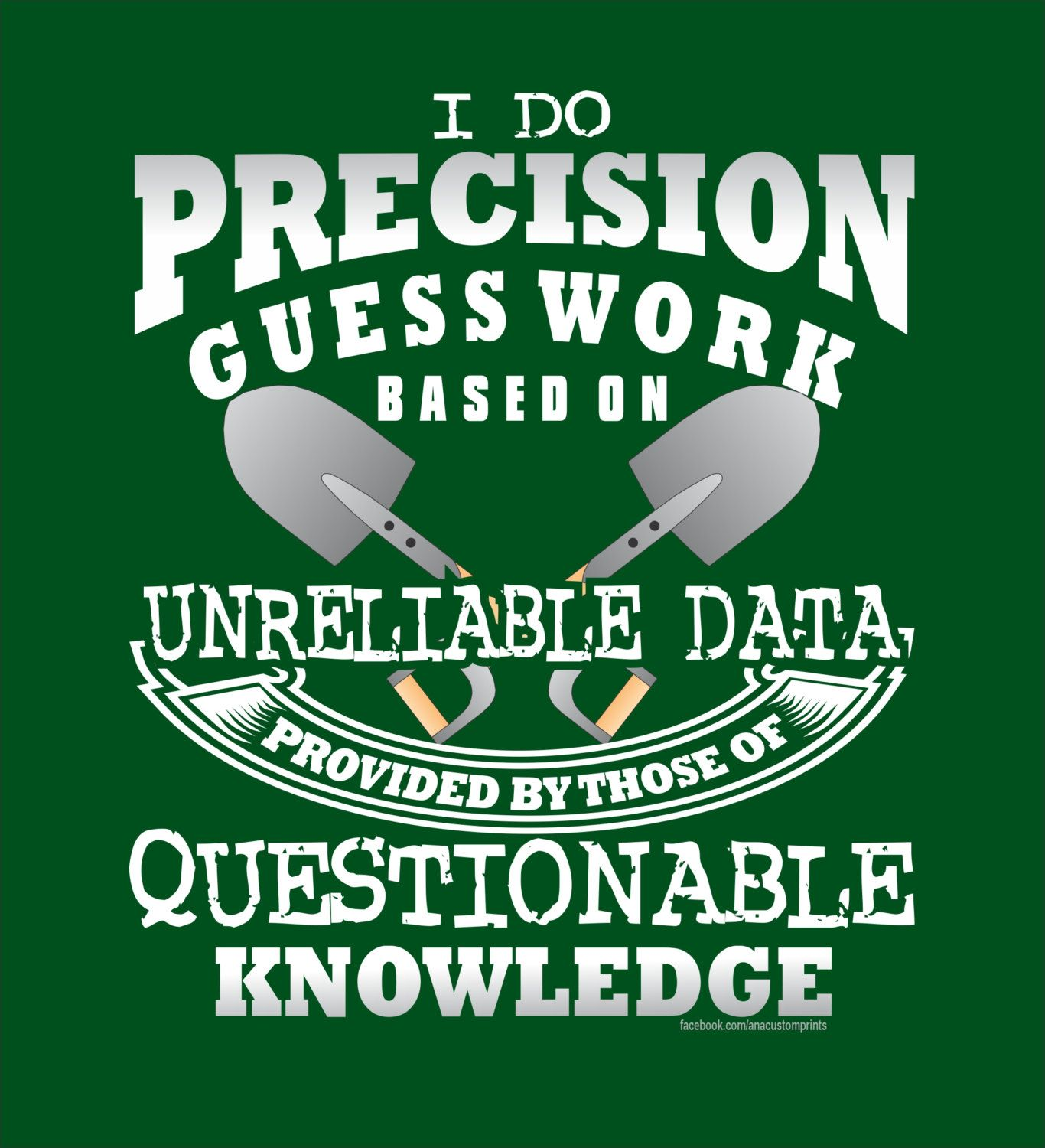 Precision Guess Work Laborer Tshirt For the everyday