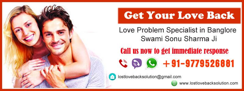 get love back specialist in bangalore