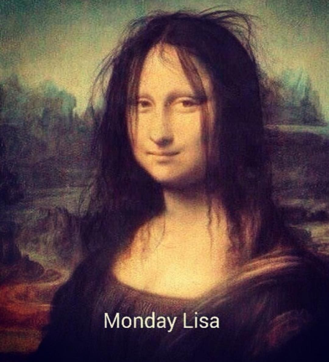 Monday Lisa. | Funny memes about work, Funny monday memes, Funny good  morning memes