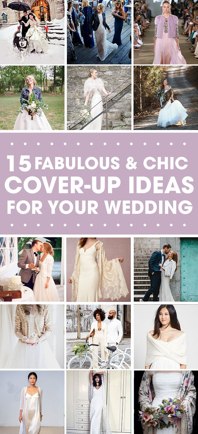 You have to see this ultimate list of bridal coverups wedding