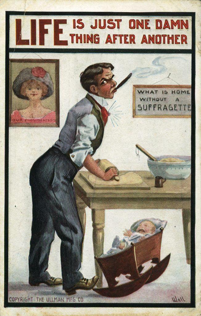20 Unbelievable Anti Feminism Propaganda Postcards From The 1900s Suffragette Anti Suffrage Suffrage Movement