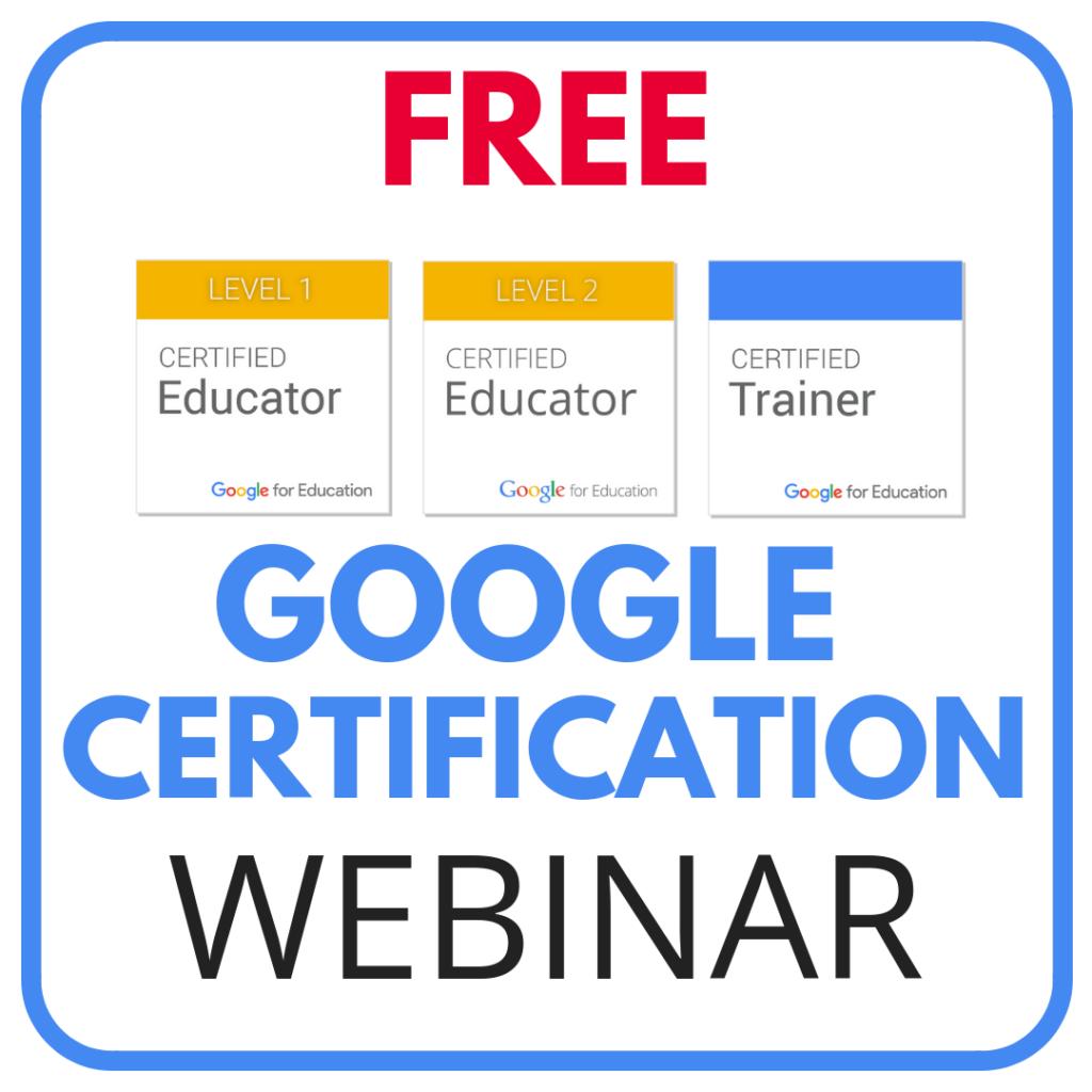 Free Google Certification Webinar Techie Teacher Google Education Google Classroom