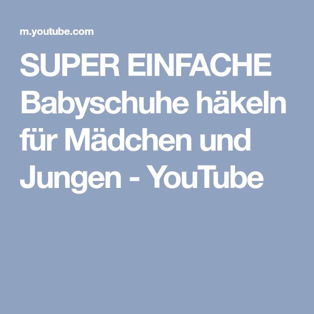 super einfache babyschuhe h keln f r m dchen und jungen youtube babyschuhe baby und jungs