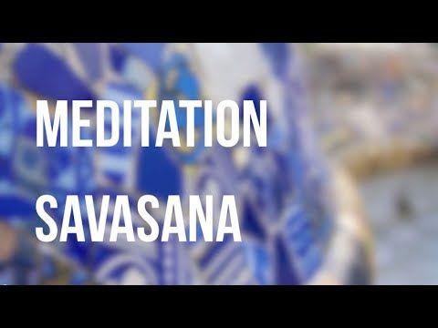 méditation guidée pour savasana  youtube avec images