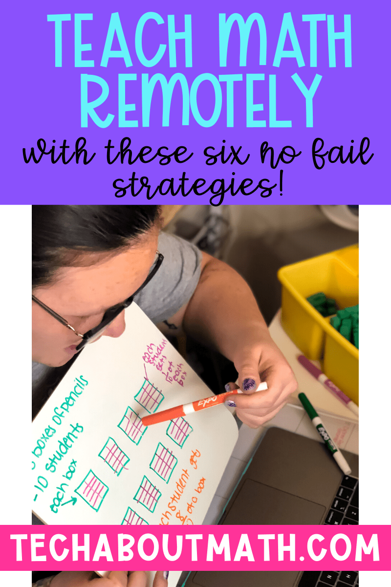 Teach Math Remotely With These Six No Fail Strategies