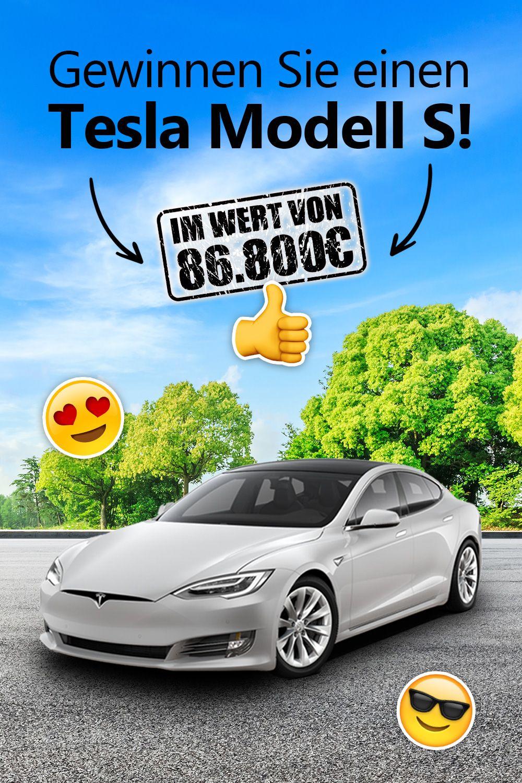 Tesla Model S Zu Gewinnen In 2020 Tesla Neue Autos Erste Autos