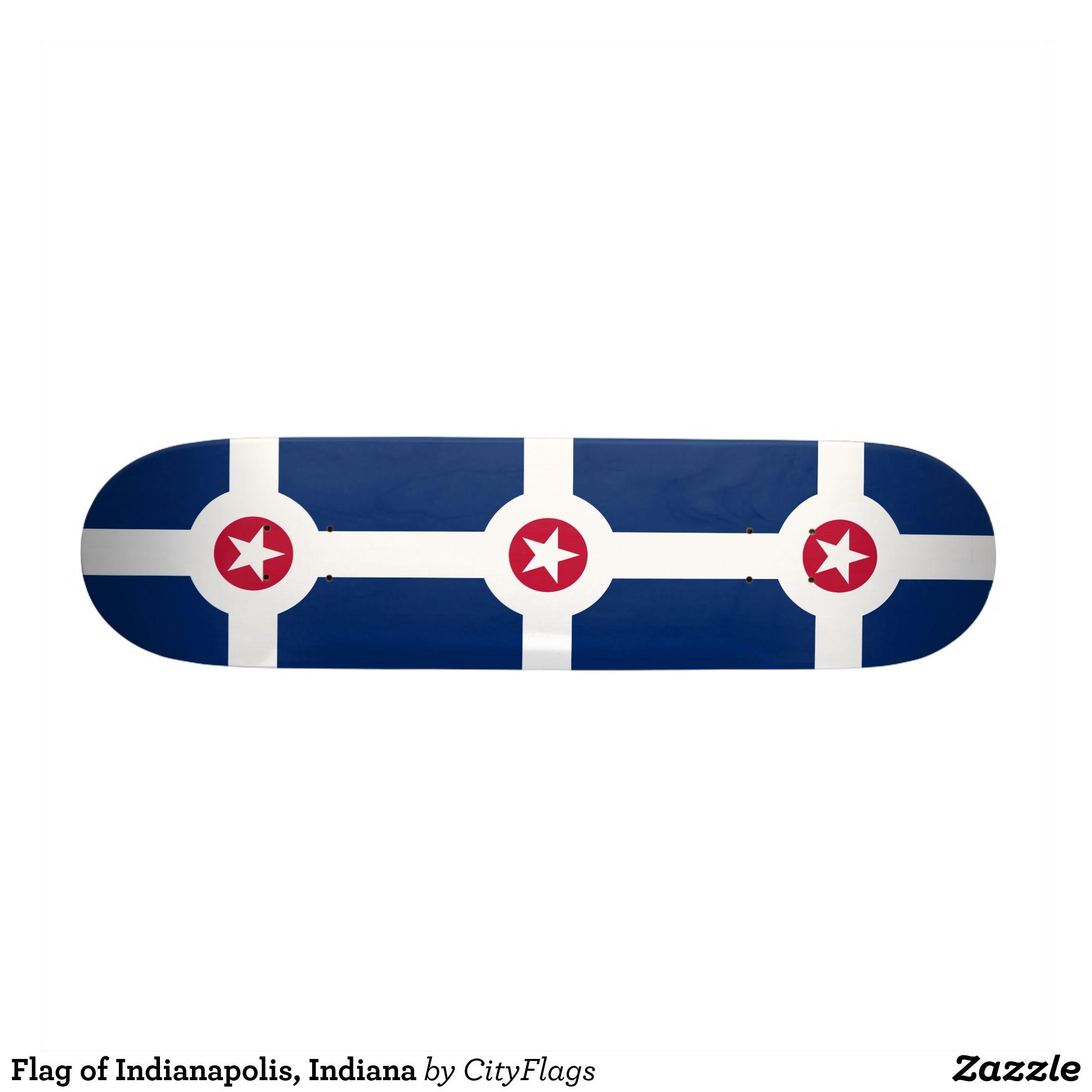 Flag of Indianapolis, Indiana Skateboard | SKATEBOARDS