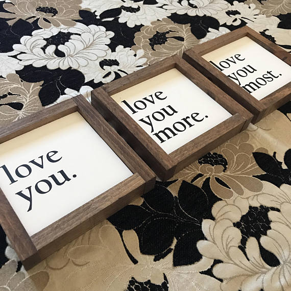 Love You Love You More Love You Most Set Of 3 Dimensions 8x8