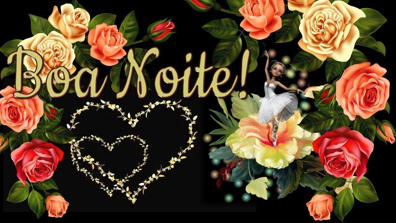 Linda Mensagem De Boa Noite Beijo De Deus Boa Noite Video