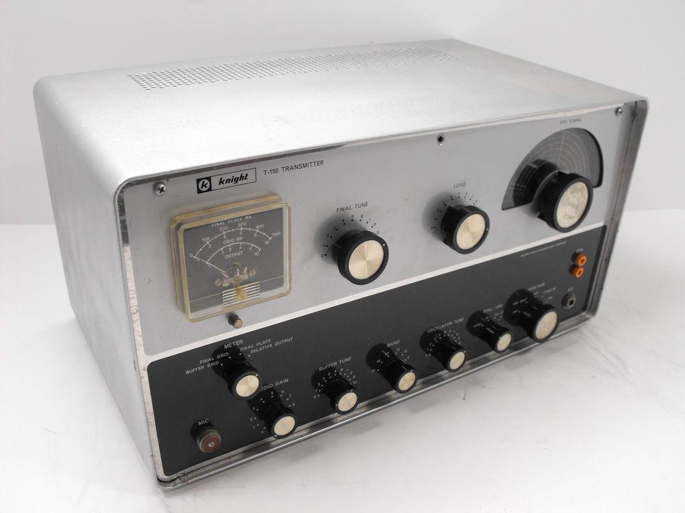 Knight Model T 150 Ham Radio Transmitter For Parts Or Restoration Sn Unknown Ebay Transmitter Ham Radio Knight Models
