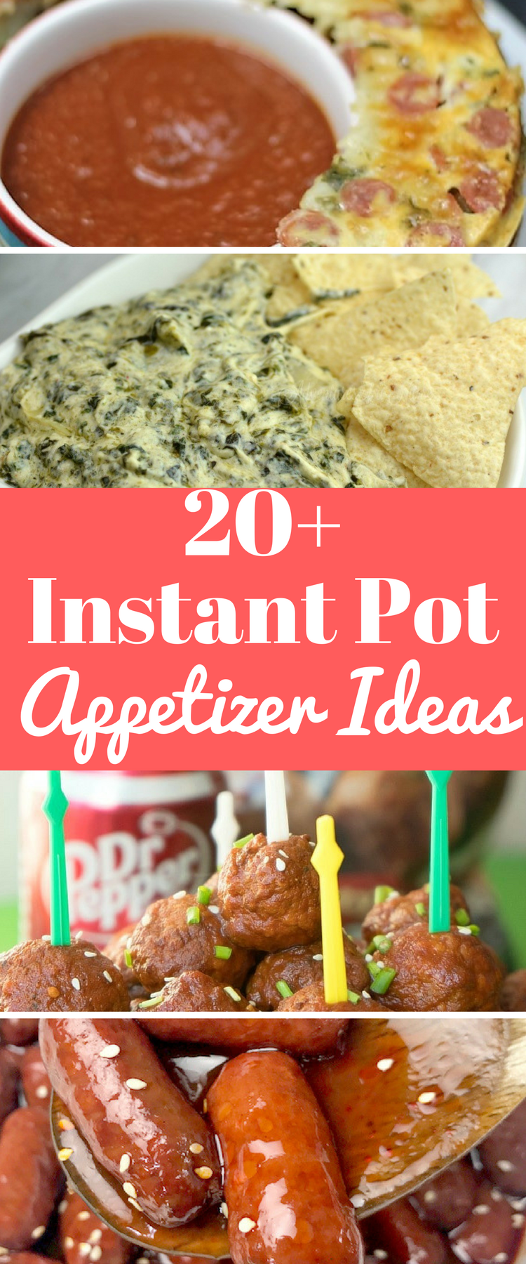 20+ Crowd Pleasing Instant Pot Appetizer Recipes