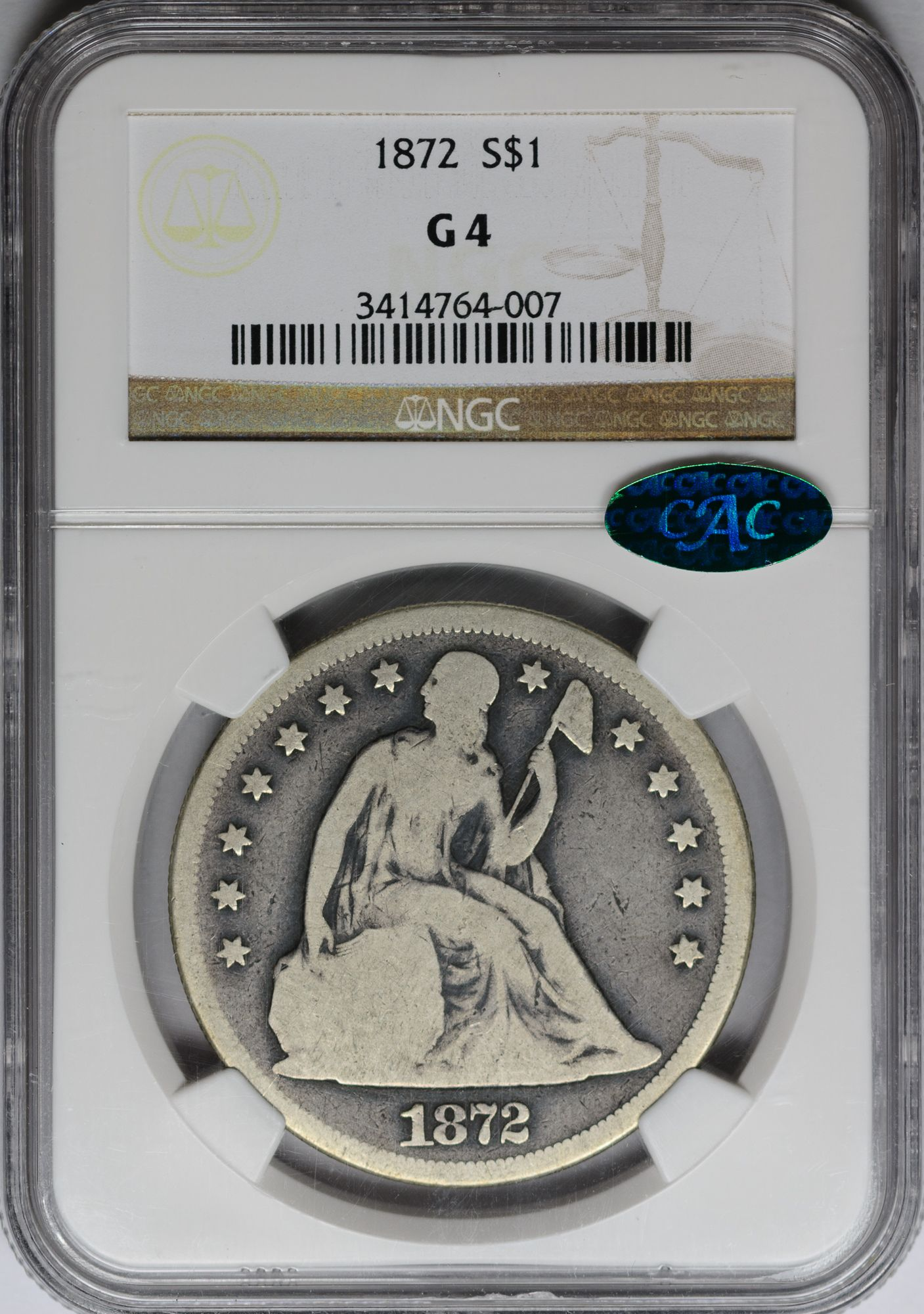 1872 $1 SILVER DOLLAR - SEATED LIBERTY, MOTTO NGC G4 CAC