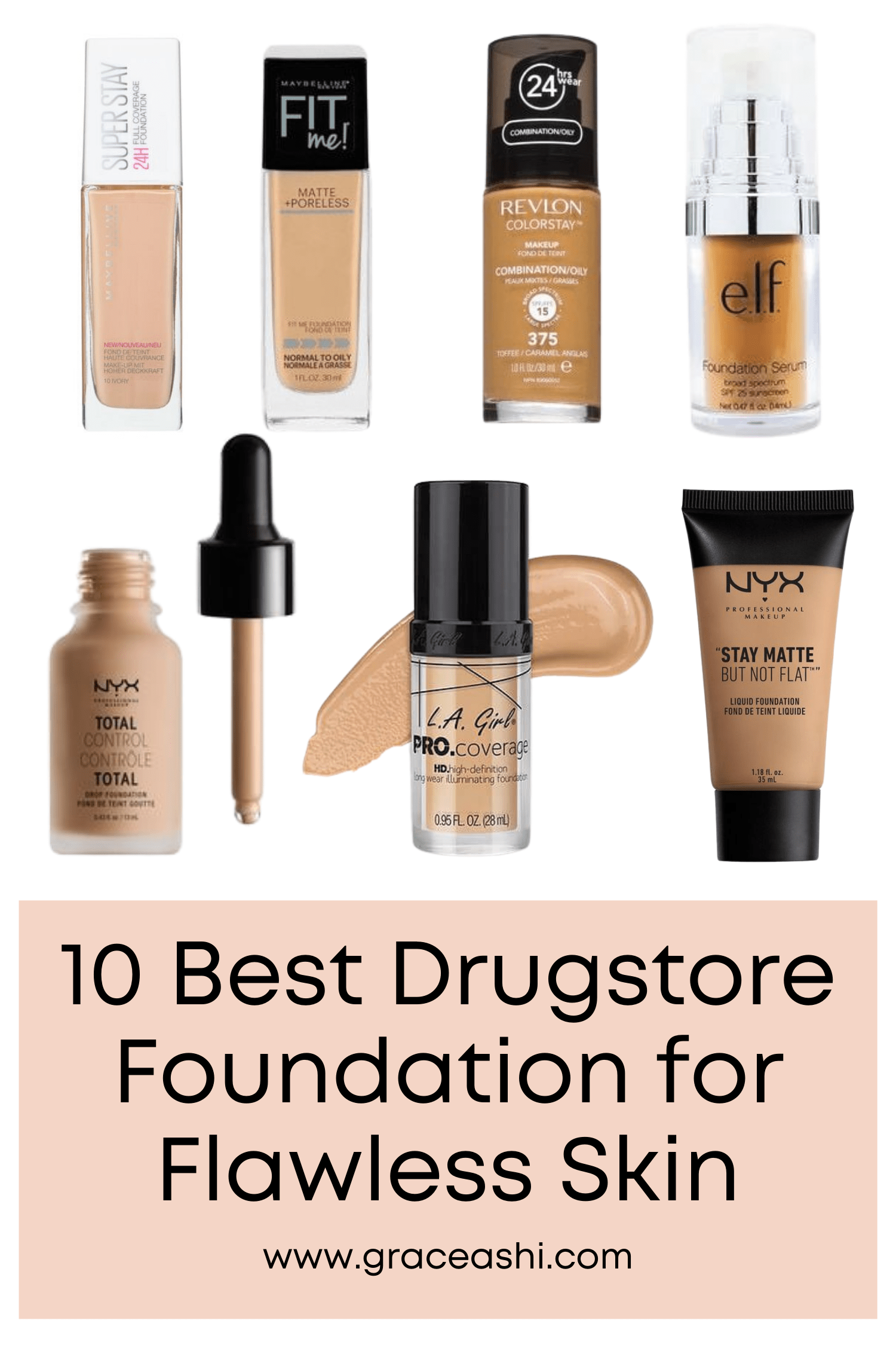 10 Best Drugstore Foundation for Flawless Skin in 2020