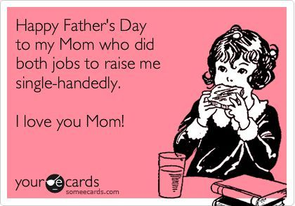 happy fathers day mom quotes