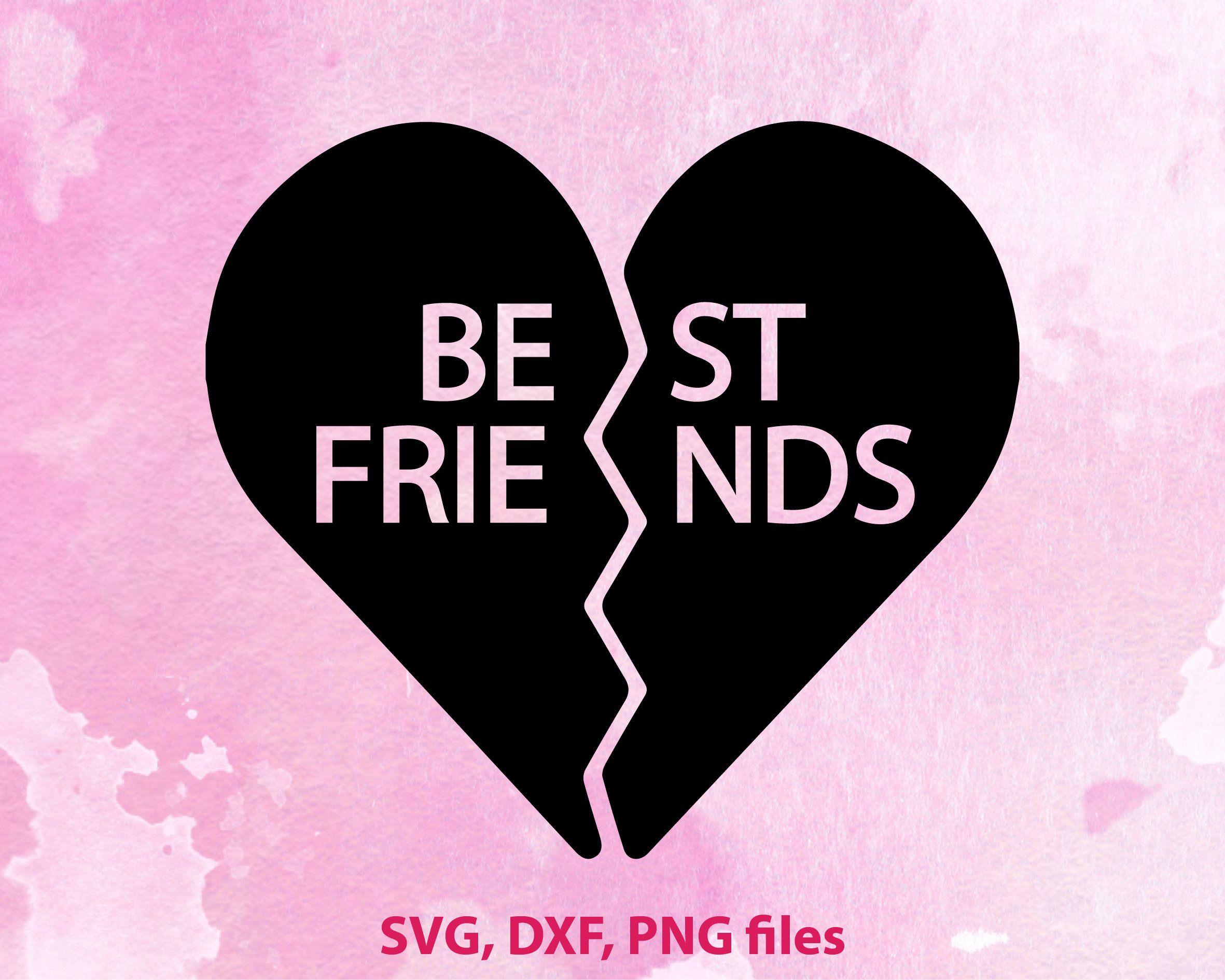 Best Friend Svg Besties Svg Bff Svg Friends Svg Friendship Etsy Svg Valentine Svg Files Best Friend Valentines