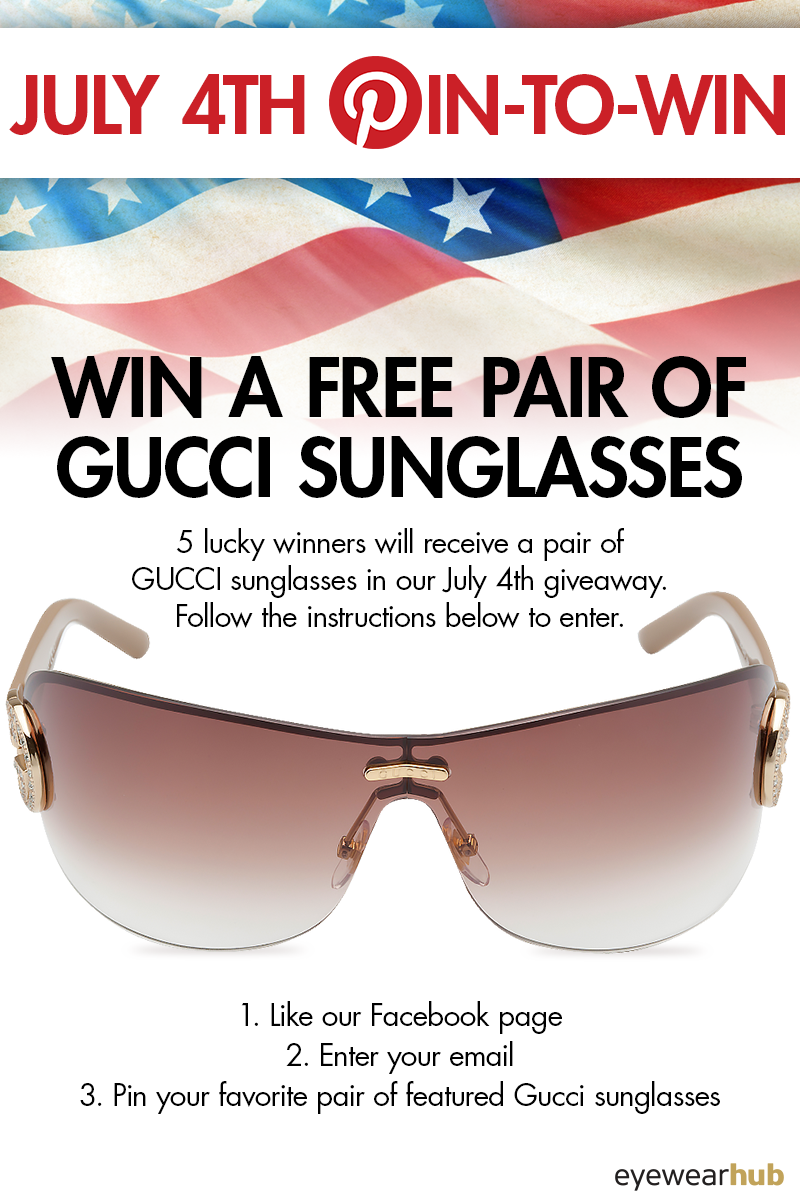 1e984d65939 5 people will  win a pair of  Gucci  sunglasses from  EyewearHub.com! See  the contest page here for more details and WIN!  july4  contest  giveaway
