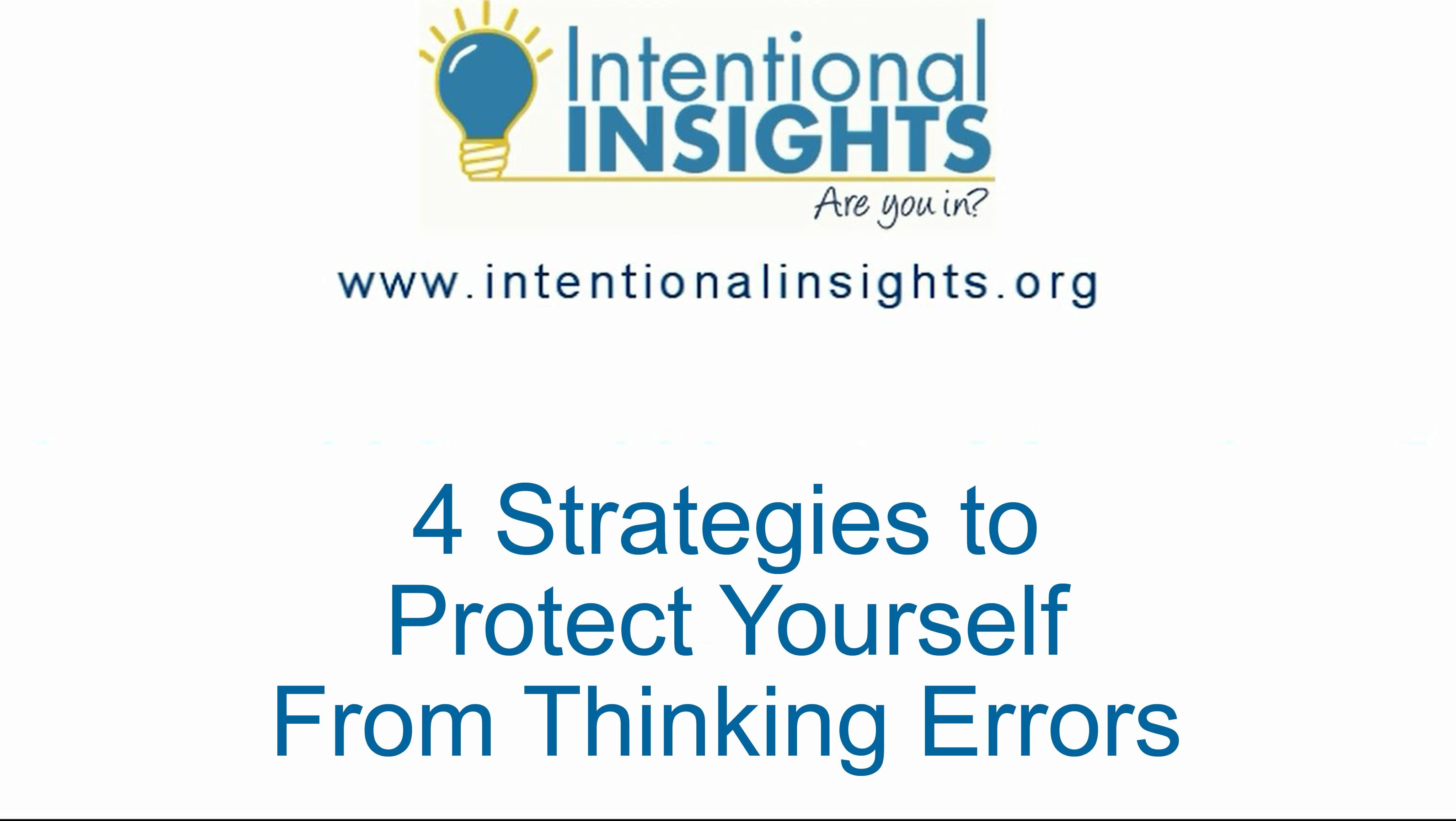4 Strategies To Protect Yourself From Thinking Errors