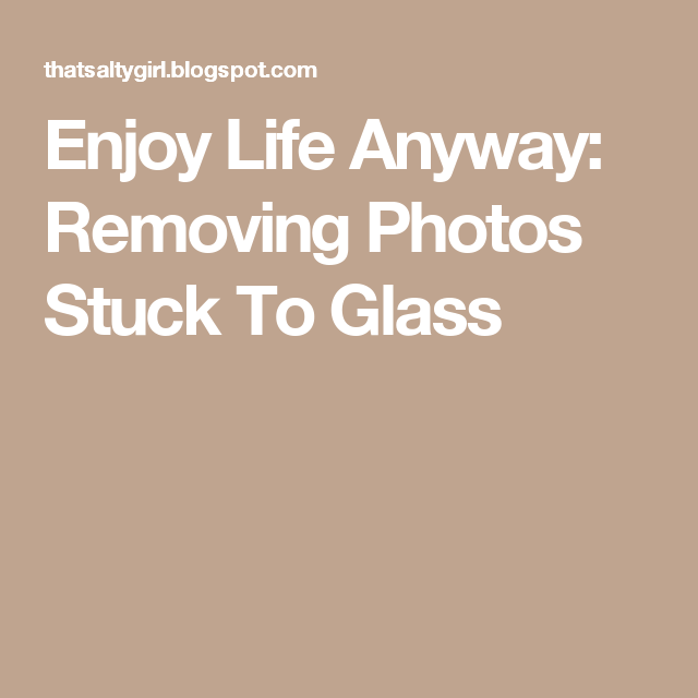 Removing Photos Stuck To Glass | Healing salves, Salve, Glass
