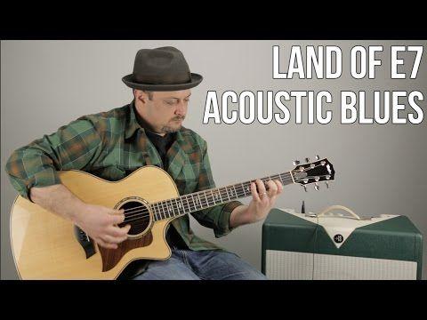 Acoustic Blues Guitar Lesson Land Of E7 Rhythm Guitar Techniques Youtube Acoustic Guitar Lessons Guitar Lessons Tutorials Basic Guitar Lessons