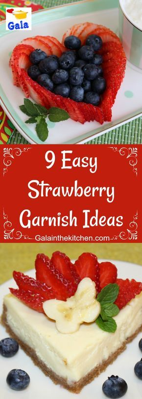 9 easy strawberry garnish ideas On the photo heart strawberry garnish and fan strawberry garnish Welcome visit I have so many pages of easy garnish ideas with step by ste...