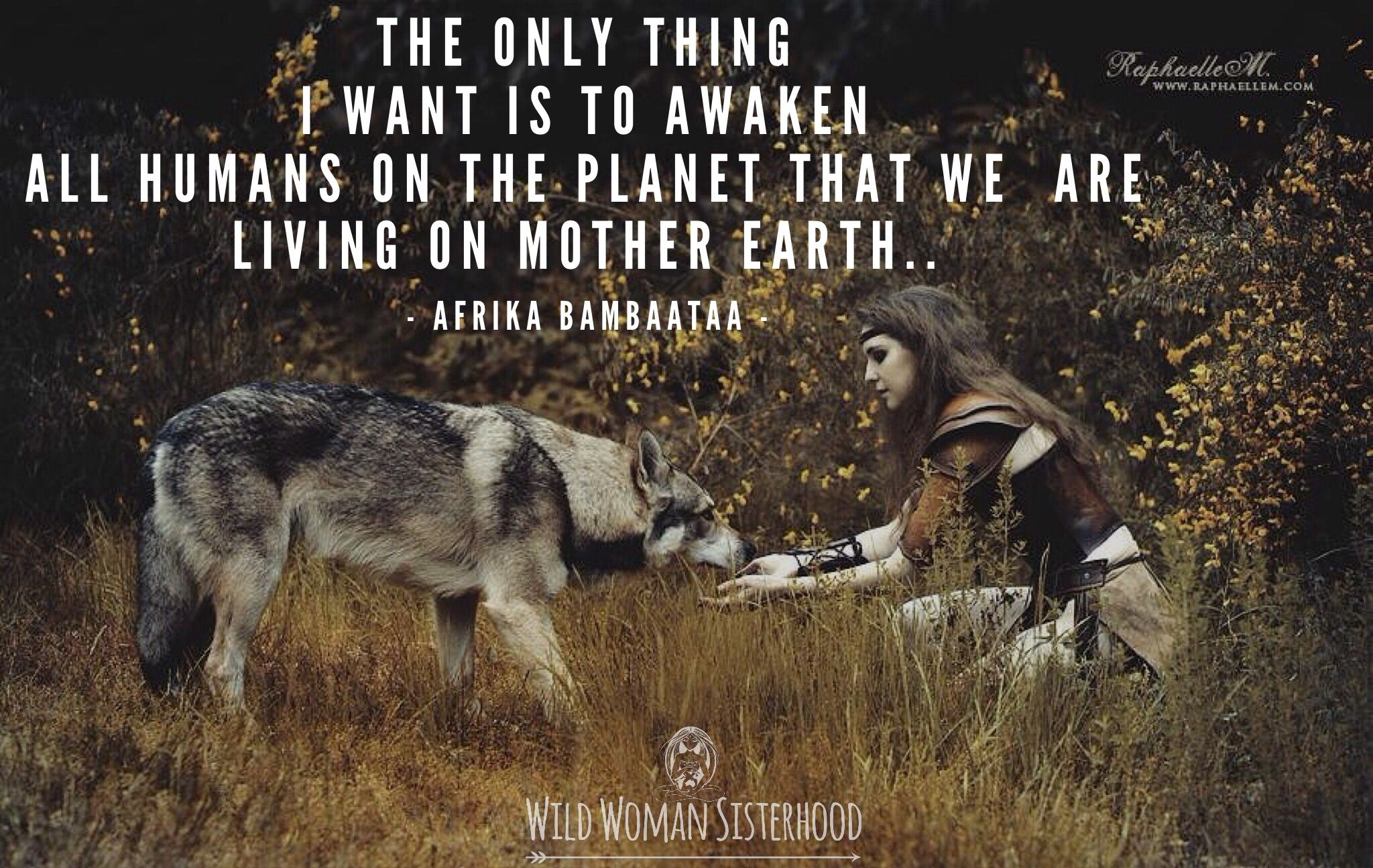 The only thing I want is to AWAKEN all humans on the planet that we are living on Mother Earth.. - Afrika Bambaataa - ॐWILD WOMAN SISTERHOODॐ #WildWomanSisterhood #wildwomanmedicine #wildwomangratitude #wildwomansisterhood #wildwomanmedicine #wildwomanteachings #nature #earth #erthenspirit #touchtheearth