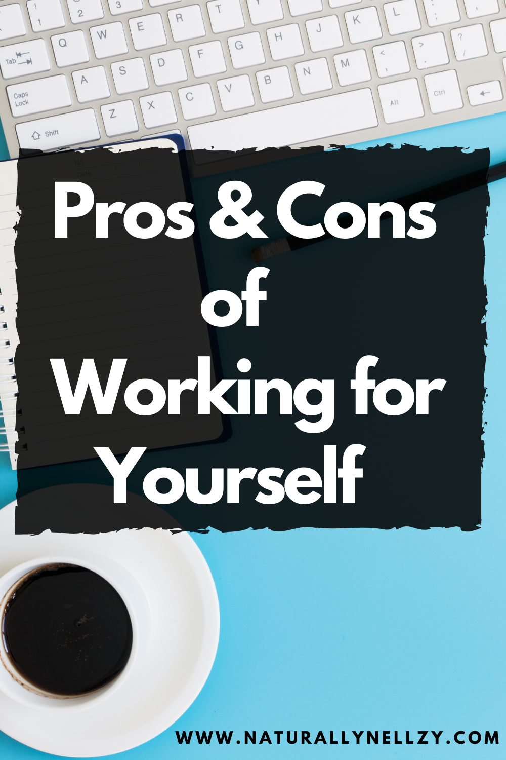 Pros Cons Of Being Self Employed Business Advice Business